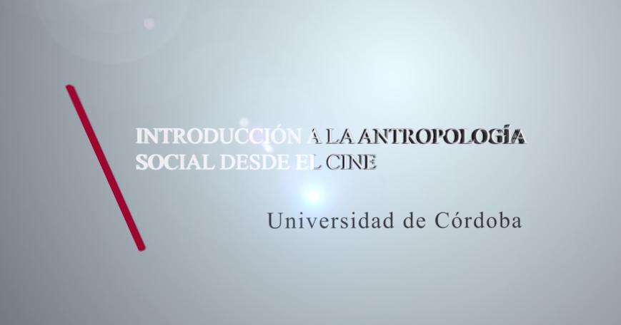 Introducción la antropología social desde el cine